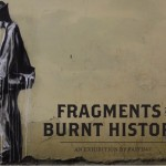 "Faith47 ""Fragments Of A Burnt History"" Johannesburg Solo Show, November 8th"