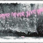 "Mr Brainwash ""Never Never Give Up"" New Print Available August 30th"